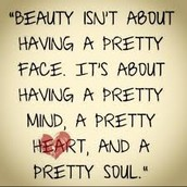 ...Beauty isn't makeup, it's about whats inside...