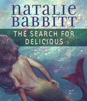 The Search for Delicious by Natalie Babbitt