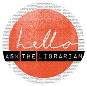 Need help? Got a question? Ask the Librarian.