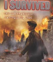 I Survived - The San Fransisco Earthquake