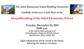 You are invited to the ground breaking ceremony for the new Athol Elementary School!