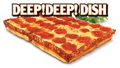 We even have deep dish!