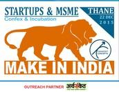 २२ डिसेंबर २०१५ रोजी ठाण्यात होणार मेक इन इंडिया !