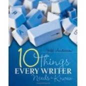10 things Every Writer Needs to Know (2011)