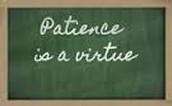 La Paciencia es una Virtud