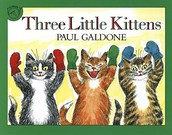 Three Little Kittens by Paul Galdone (Individual)