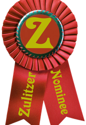 "Zulitzer Nominee For The ""Cinderella Award"""