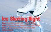 ICE SKATING NIGHT ON SATURDAY