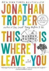 Our book for Summer 2014 is....This Is Where I Leave You!    It's not too late to join us for a rousing discussion in August!
