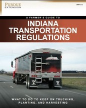 New Guide to Indiana Transportation Regulations for Farmers