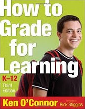 How to Grade for Learning - by Ken O'Connor