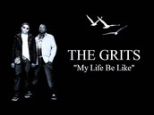 Song #7 My Life Be Like By: Grits