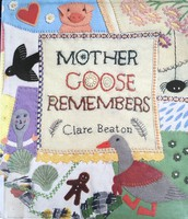 Mother Goose Remembers by Clare Beaton