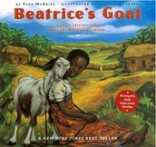 """Beatrice's Goat"" by Page McBrier and illustrated by Lori Lohstoeter was published in 2004 by Aladdin publishers."