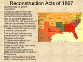 (1867) Reconstruction Acts are Passed