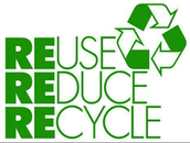 Reduce , Reuse , Recycle