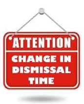 New Dismissal Time