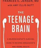 The Teenage Brain by Frances E. Jensen, M.D.