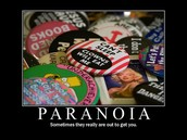 We are all paranoid.