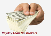 Payday Loan No Brokers At Little Interest Fees Can Be Beneficial To Many People