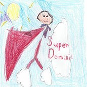 "New Song  ""Super Dominic"" - Written and recorded for Dominic"