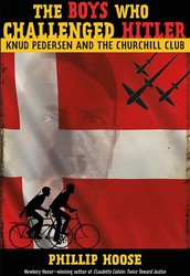 The Boys Who Challenged Hitler, by Phillip M. House