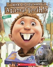 Book of the Week: What If You Had Animal Teeth!?