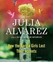 How the Garcia Girls Lost Their Accent