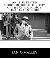 Timeline of the Chicago Mob 1837-2000
