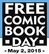 Free Comic Book Day - Saturday, May 2nd