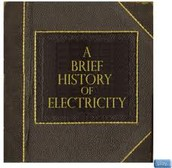 The History of Electricity