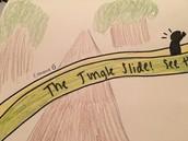 The Jungle Slide!