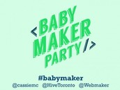 Babymaker party in Toronto
