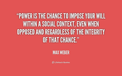 Max Weber famous quote