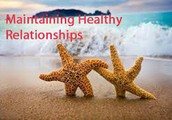 What is a healthy relationship and what makes a healthy relationship?