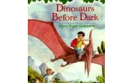 Dinosaurs Before Dark (Magic Tree House Series, #1)