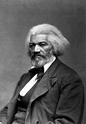 Frederick Douglass had a great influence on the Civil War.