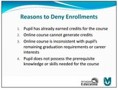 Reasons to Deny  Online Enrollments