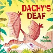 Dachy's Deaf by Jack Hughes