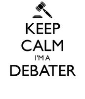 I am a DEBATER