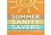 Summer Sanity Savers for the Work-at-Home Mom