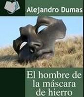 El hombre de la máscara de hierro de              Alejandro Dumas
