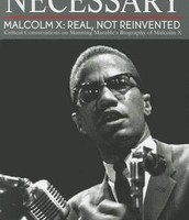 """By any means necessary!"" Malcolm X's rise"