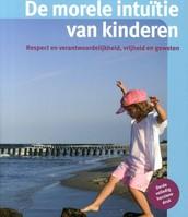 De morele van kinderen: respect en verantwoordelijkheid, vrijheid en geweten/ T. Kroon
