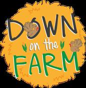 WEEKLY THEME: Down On The Farm-Week 2