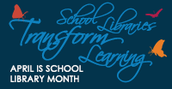 April - School Library Month