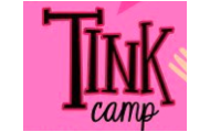SIGN UP NOW: OCTOBER 1ST TINK CAMP!