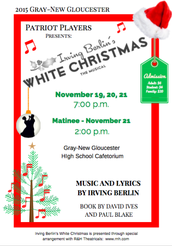 The Patriot Players Presents the Musical : Irving Berlin's White Christmas!