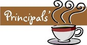 Principal's Coffee-  Questions or Concerns?