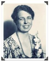Elanor Roosevelt the woman of Perseverance!